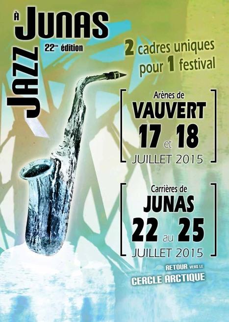 Le 22ème festival JAZZ A JUNA  aura lieu du 16 au 25 juillet 2015 !   L'actualité des festivals en Languedoc-Roussillon : musique et littérature   Scoop.it