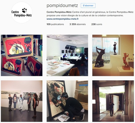[DOSSIER CLIC] Le Centre Pompidou-Metz a connu une hausse de 11.9% de son nombre d'abonnés Instagram en mai 2016 | Clic France | Scoop.it