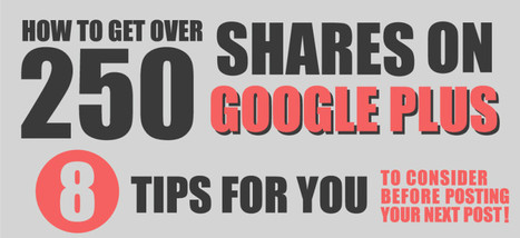 How To Get Over 250 Shares on Google Plus - Infographic | SEO & Social Media | Scoop.it