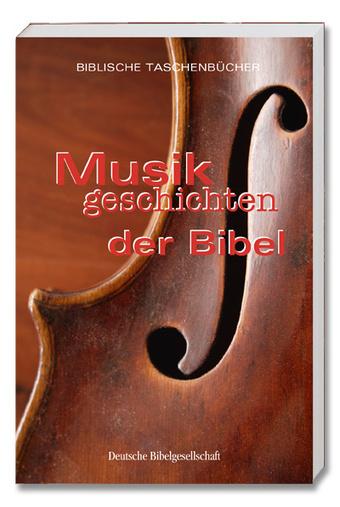 Musikgeschichten der Bibel | Bibelonline.de | Liturgie | Scoop.it