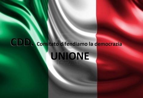 CDD COMITATO DI COORDINAMENTO DIFENDIAMO LA DEMOCRAZIA.: IL CDD. METODO ANALISI GENERALE ED IDEE PROGRAMMATICHE | Paolo Ferraro magistrato CDD | Scoop.it