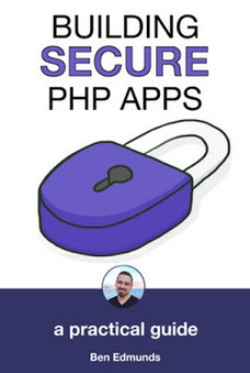 Building Secure PHP Apps | Free eBooks Download | Scoop.it