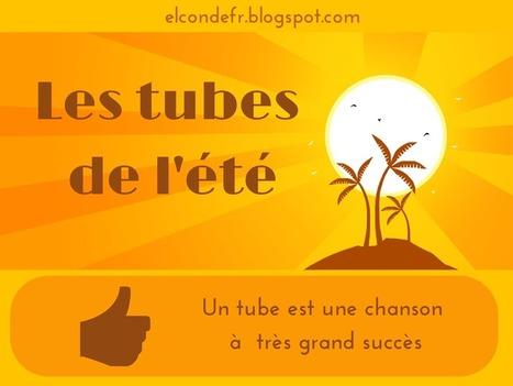 Les tubes de l'été en classe de FLE   French teaching stuff   Scoop.it