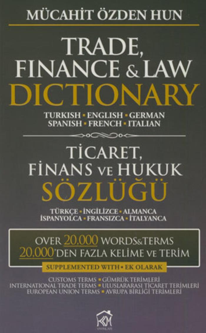 (TR) (EN) (DE) (ES) (FR) (IT) (€) - Ticaret Finans ve Hukuk Sözlüğü | Kurgu Kültür Merkezi | Glossarissimo! | Scoop.it