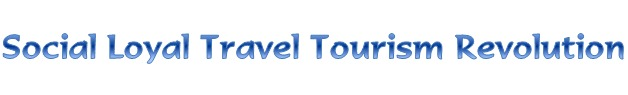 Social Loyal Travel Tourism Revolution!
