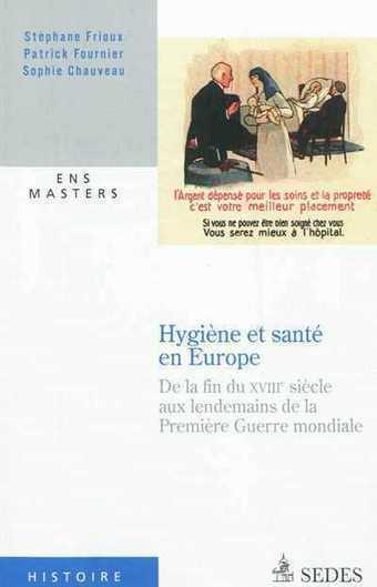 Hygiène et santé en Europe -  Stéphane Frioux - Librairie Mollat Bordeaux | L'eau, une histoire d'ingéniosité et de fragilité humaine | Scoop.it