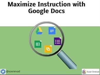 Maximize Your Instruction with Google Docs | Cool Tools for 21st Century Learners | Google Docs for Learning | Scoop.it