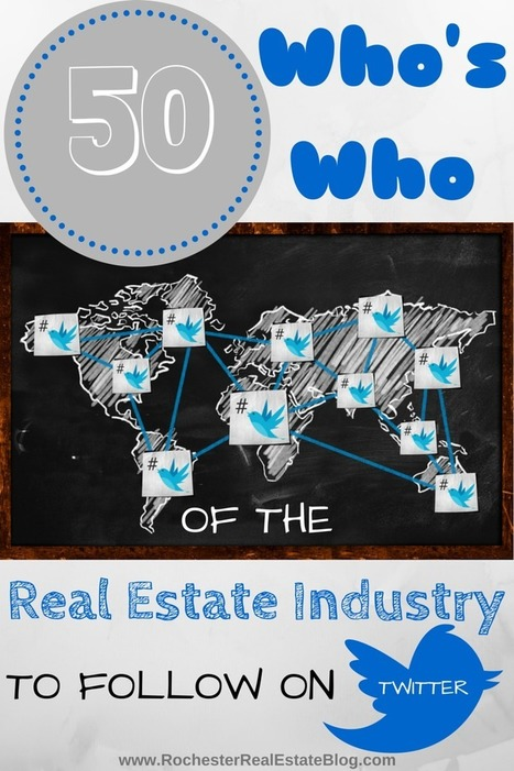 """The """"Who's Who"""" of the Real Estate Industry to Follow on Social Media - Twitter 