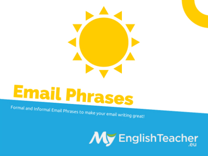 Formal and Informal Email Phrases Starting with... | TEFL & Ed Tech | Scoop.it