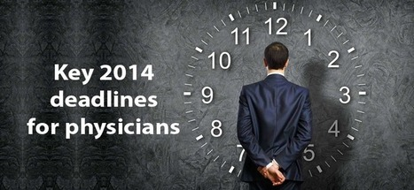 Key 2014 deadlines for physicians | Healthcare IT | Scoop.it