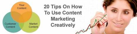 20 Tips On How To Use Content Marketing Creatively | Curation Inbound Marketing | Scoop.it