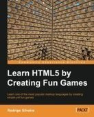 Learning HTML5 by Creating Fun Games - Free eBook Share | Man attitude | Scoop.it