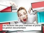 Webinar EVERIAL - Les facteurs clés pour maitriser et piloter sa gestion documentaire - 01/03/2016 | Gestion et Traitement des flux d'Information dans les processus métier | Scoop.it