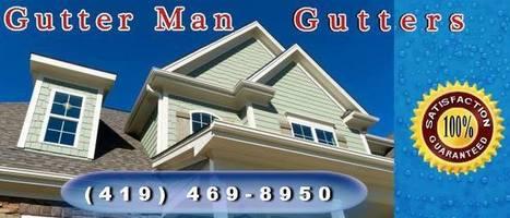 Gutter Man Gutters Toledo OH | Gutters-Toledo | Scoop.it