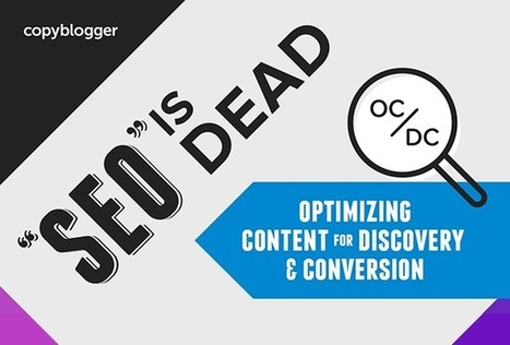 SEO is Dead: Long Live OC/DC - Copyblogger | traffic to you and me | Scoop.it