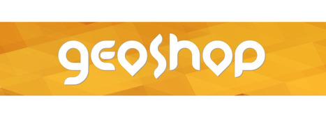 GeoShop. Una revolución para emprendedores y empresas | desmarcate ¡YA! | Scoop.it
