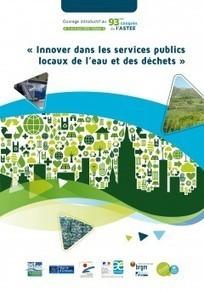 Innover dans les services publics locaux de l'eau et des déchets   ecodesign and chemical regulation   Scoop.it