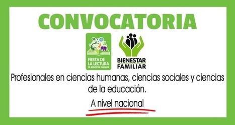 CONVOCATORIA AGENTES EDUCATIVOS DE PRIMERA INFANCIA PROYECTO FIESTAS DE LECTURA ICBF-UPN | recomendados en Colombia | Scoop.it