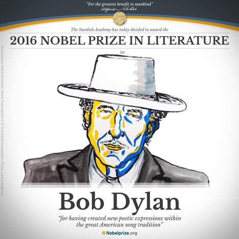 And the 2016 Nobel Prize In Literature goes to....Bob Dylan. | Level11 | Scoop.it