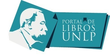 Portal de Libros de la Universidad Nacional de La Plata | Tecnología Educativa | Scoop.it