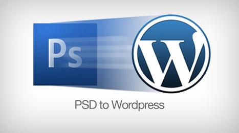 How to convert PSD into Wordpress template | Wordpress Development | Scoop.it