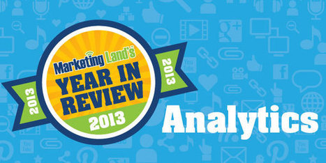 2013 In Analytics & Marketing: Our 10 Most Popular Columns | Independent Insurance Agent Market Resources | Scoop.it