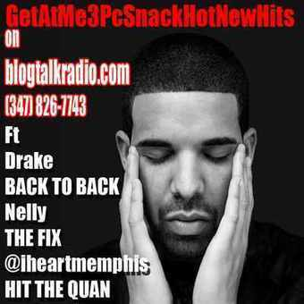 GetAtMe3PcSnack HotNewHits ft Drake Nelly and Iheartmemphis by GetAtMe (RnB / Hip Hop Mix) | GetAtMe | Scoop.it