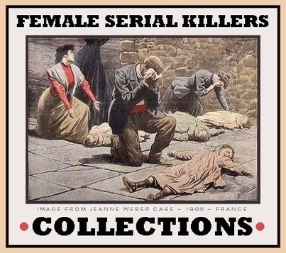 The Unknown History of MISANDRY: Female Serial Killers – COLLECTIONS | Interesting Things - A different world | Scoop.it
