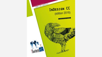Livre InDesign CC (édition 2016) | 3D Library | Scoop.it
