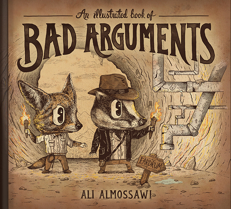An Illustrated Book of Bad Arguments | academic hipster | Scoop.it