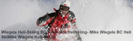 Mike Wiegele Helicopter Skiing | Heli-Skiing | Scoop.it