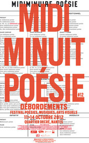 MidiMinuitPoésie#12 / 11-14 octobre, Nantes | continental philosophy | Scoop.it