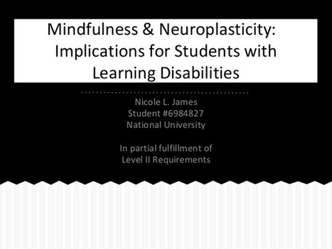 Mindfulness & Neuroplasticity: Implications for Students with Learning Disabilities | Learning and the brain | Scoop.it