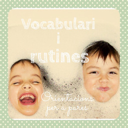 Estimular vocabulari a través de rutines | mardecoseslogopedia | Scoop.it