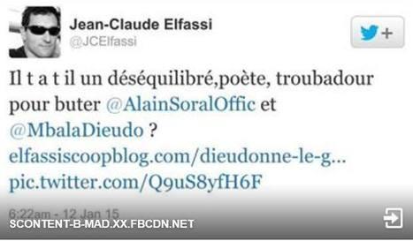 Jean-Claude Elfassi appelle au meurtre de Dieudonné et Alain Soral | Autres Vérités | Scoop.it
