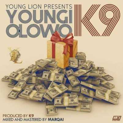 Music: K9 – Youngi Olowo | weslee | Scoop.it