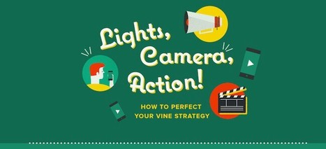 How to Use Vine: A Simple Guide to Building an Effective Social Video Strategy [Infographic] | Public Relations & Social Media Insight | Scoop.it