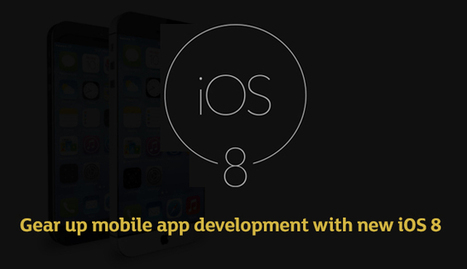 The changing patterns of mobile development after the advent of iOS 8 | iOS Utils | Scoop.it