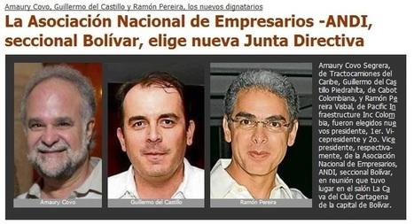 La Asociación Nacional de Empresarios -ANDI, seccional Bolívar, eligió nueva Junta Directiva   ANDI Seccional Bolívar   Scoop.it