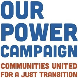 Our Power Campaign | Just Transitions | Scoop.it
