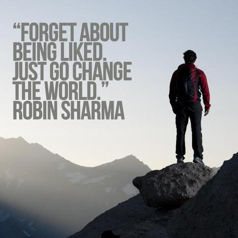 Robin Sharma quote | Life @ Work | Scoop.it
