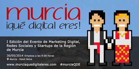 Murcia que digital eres - E-Nuvole Social Media y Gestión documental | E-Nuvole Social Media y Gestión Documental | Sociedad de la Información | Scoop.it