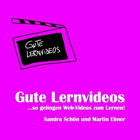 Gute Lernvideos-so gelingen Web-Videos zum Lernen | Learning environment and didactics | Scoop.it