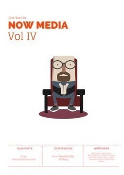 One Year In Now Media Vol IV | Transmedia Researcher | Scoop.it
