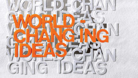 The World Changing Ideas Of 2014 | Tendances, signaux faibles | Scoop.it