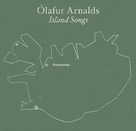 ALBUM. Ólafur Arnalds - Island Songs — | Musical Freedom | Scoop.it