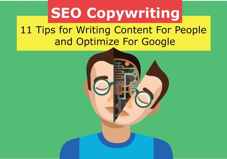SEO Copywriting: 11 Tips for Writing Content For People and Optimize For Google | JAV - #SocialMedia, #SEO, #tECONOLOGÍA & más | Scoop.it