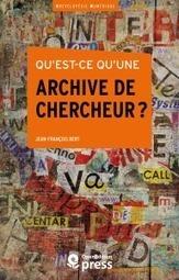 Qu'est-ce qu'une archive de chercheur? de Jean-FrançoisBert   L'Édition électronique ouverte   MSH-Alpes   Scoop.it