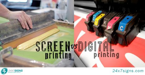 Screen Printing vs Digital Printing | 24×7 Signs | Printing Related Content | Scoop.it