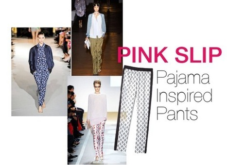 Pajama Inspired Pants | Out of Fashion | Pink Slip Fashion | lifestyle | Scoop.it